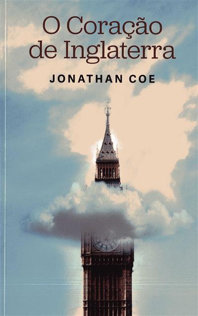 O coração de Inglaterra (Jonathan Coe)