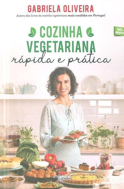 Cozinha vegetariana rápida e prática (Gabriela Oliveira)