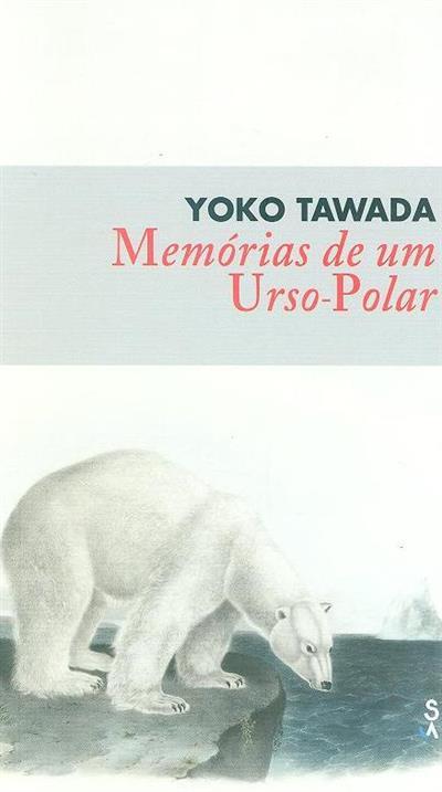 Memórias de um urso-polar (Yoko Tawada)