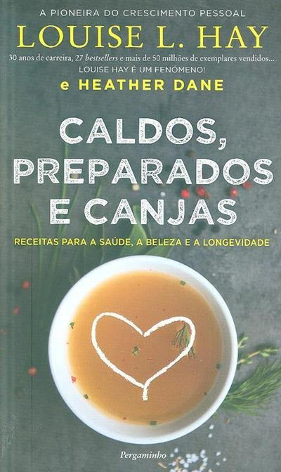 Caldos, preparados e canjas