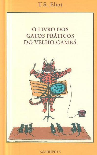 O livro dos gatos práticos do velho Gambá (T. S. Eliot)