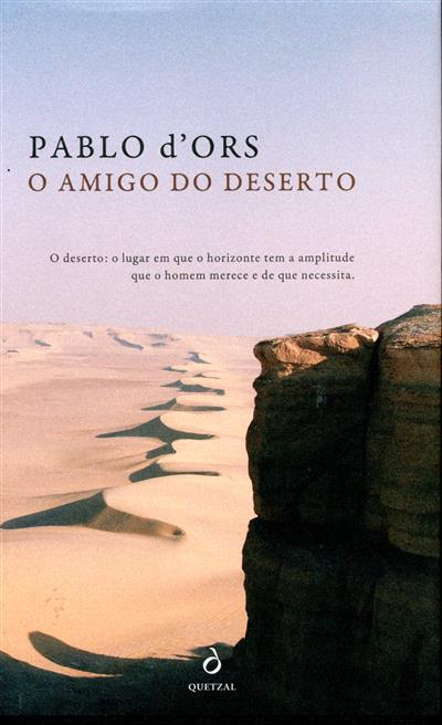 O amigo do deserto (Pablo d'Ors)
