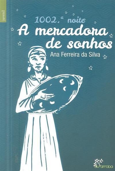 1002ª noite  (Ana Ferreira da Silva)