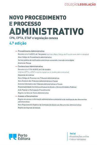 Novo procedimento e processo administrativo (coord. Isabel Rocha, Carlos José Batalhão)