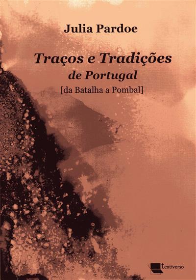 Traços e tradições de Portugal (Julia Pardoe)