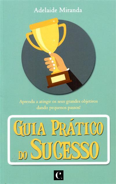 Guia prático do sucesso (Adelaide Miranda)