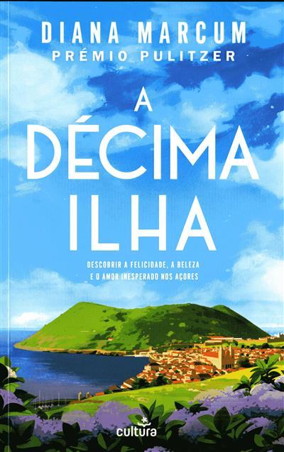 A décima ilha (Diana Marcum)