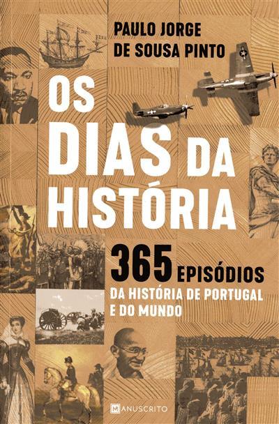 Os dias da história (Paulo Jorge de Sousa Pinto)