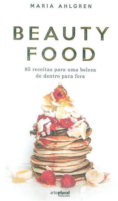 Beauty food (Maria Ahlgren)