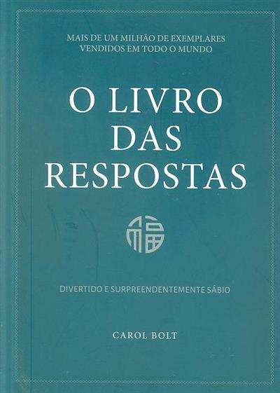 O livro das respostas (Carol Bolt)
