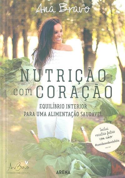 Nutrição com coração (Ana Bravo)