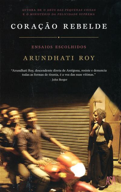 Coração rebelde (Arundhti Roy)