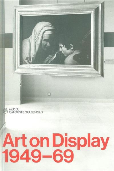 Art on display (textos Penelope Curtis, Dirk van den Heuvel)