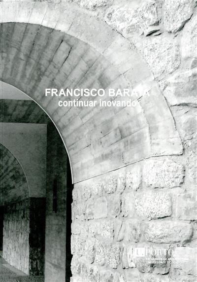 Francisco Barata (org. Faculdade de Arquitectura da Universidade do Porto)