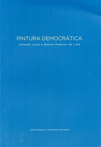 Pintura democrática (textos Carlos Carreiras... [et al.])