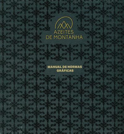 Azeites de montanha (Daniel Raposo, Mariana Amaral, João Neves)