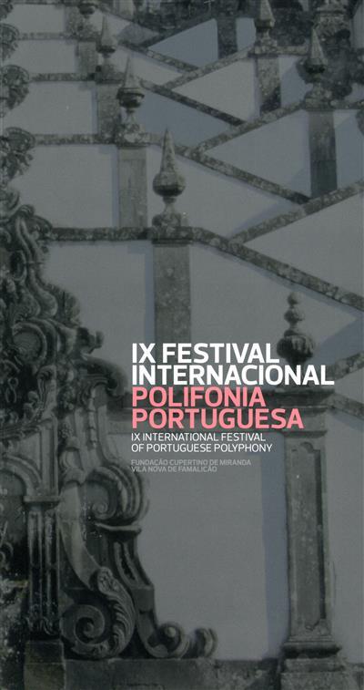 IX Festival Internacional Polifonia Portuguesa (coord. Marlene Oliveira... [et al.])