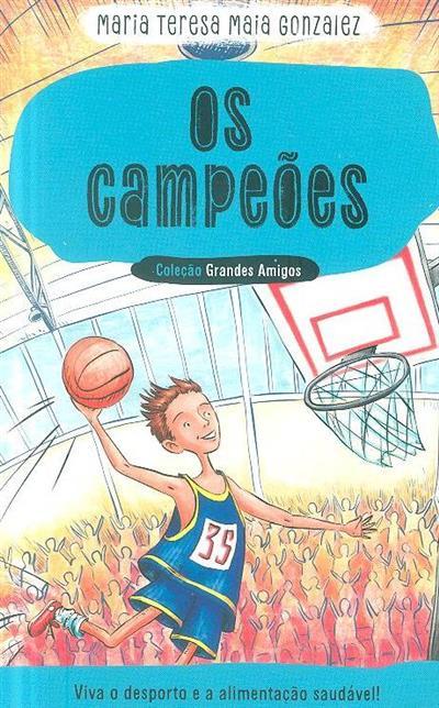 Os campeões (Maria Teresa Maia Gonzalez)