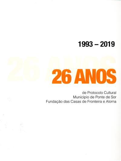1993-2019, 26 anos de Protocolo Cultural (coord. Isabel Vaz Lopes, Paulo Esperança)