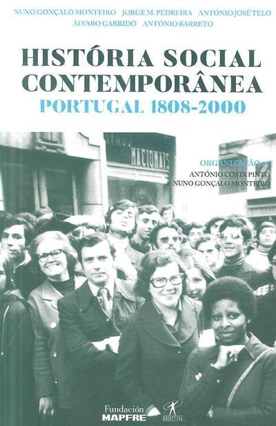 História social contemporânea (org. António Costa Pinto, Nuno Gonçalo Monteiro)