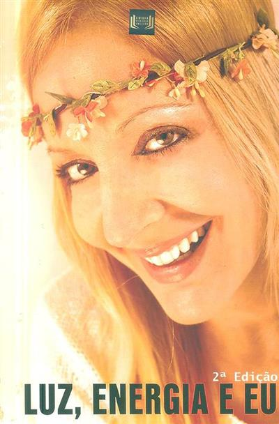 Luz, energia e eu (Adelaide Pereira)