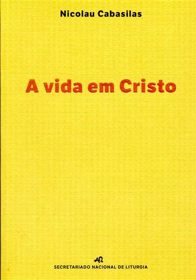 A vida em Cristo (Nicolau Cabasilas)