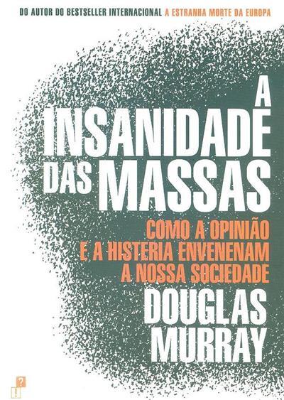 A insanidade das massas (Douglas Murray)