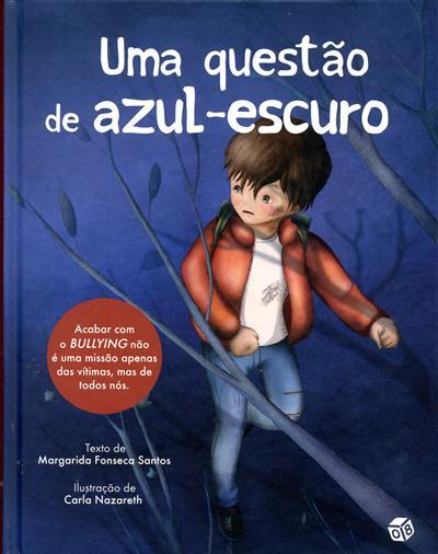 Uma questão de azul-escuro (Margarida Fonseca Santos)