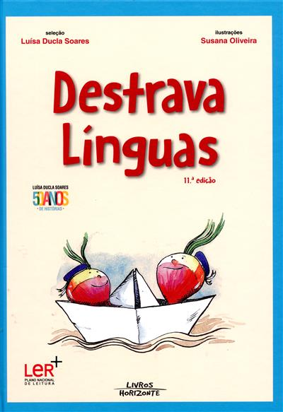 Destrava línguas (sel. Luísa Ducla Soares)