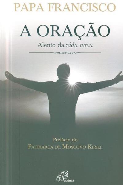 A oração (Papa Francisco)