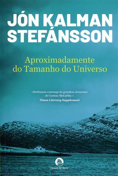 Aproximadamente do tamanho do universo (Jón Klaman Stefánsson)