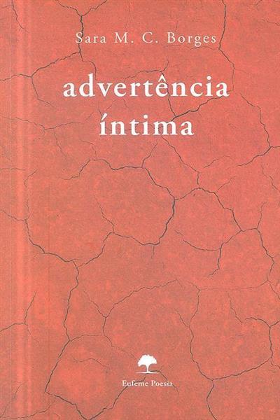 Advertência íntima (Sara M. C. Borges)