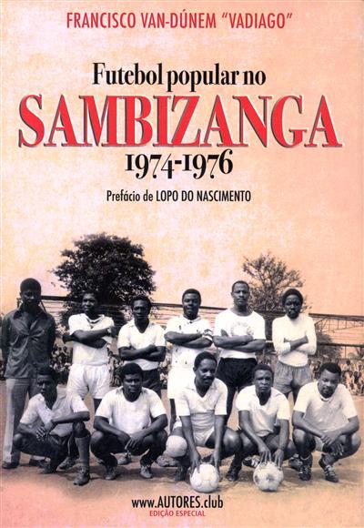 Futebol popular no Sambizanga, 1974-1976 (Francisco Van-Dúnem)