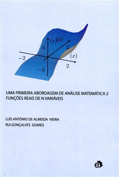 Uma primeira abordgem, matemática 2 (Luís António de Almeida Vieira, Rui Gonçalves Soares)