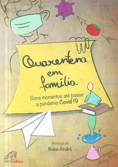 Quarentena em família (Nuno André)
