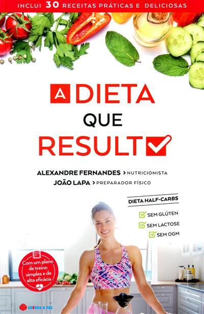 A dieta que resulta (Alexandre Fernandes, João Lapa)