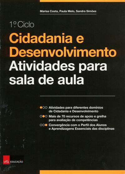 Cidadania e desenvolvimento (Marisa Costa, Paula Melo, Sandra Simões)