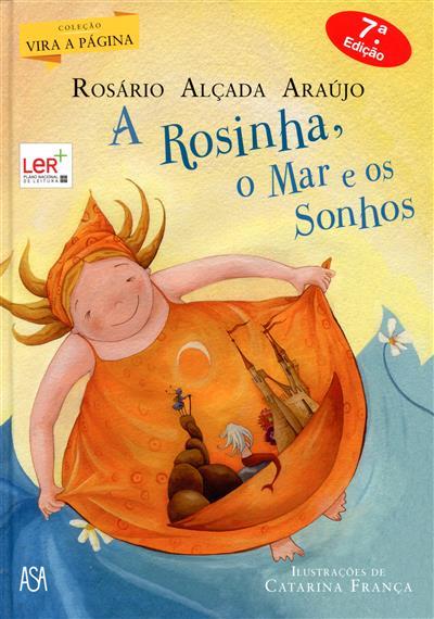 A Rosinha, o mar e os sonhos (Rosário Alçada Araújo)