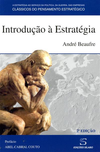 Introdução à estratégia (André Beaufre)