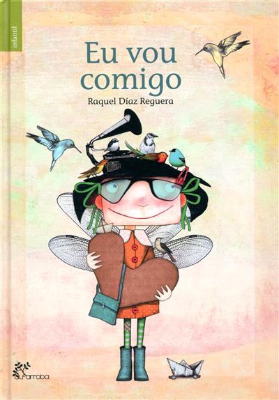 Eu vou comigo (Raquel Díaz Reguera )