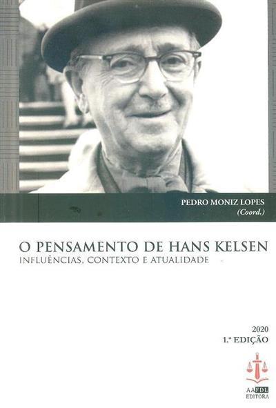 O pensamento de Hans Kelsen (coord. Pedro Moniz Lopes)
