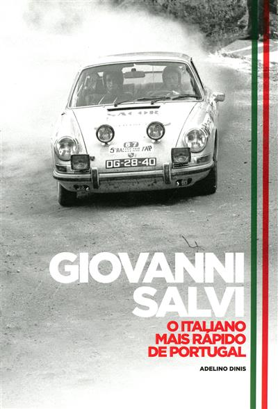 Giovani Salvi, o italiano mais rápido de Portugal (Adelino Dinis)