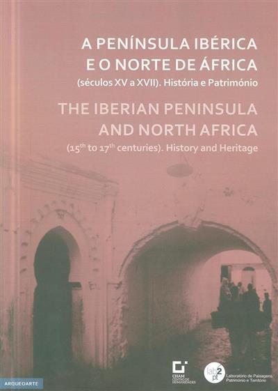 A Península Ibérica e o Norte de África (coord. Jorge Correia, André Teixeira)