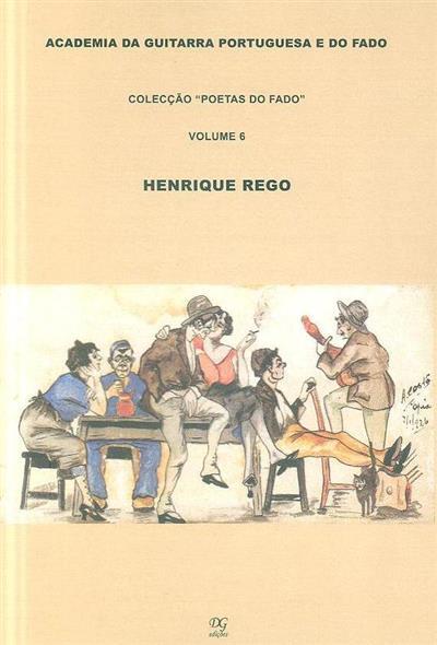 Henrique Rego (org. das letras e notas Nuno de Siqueira)