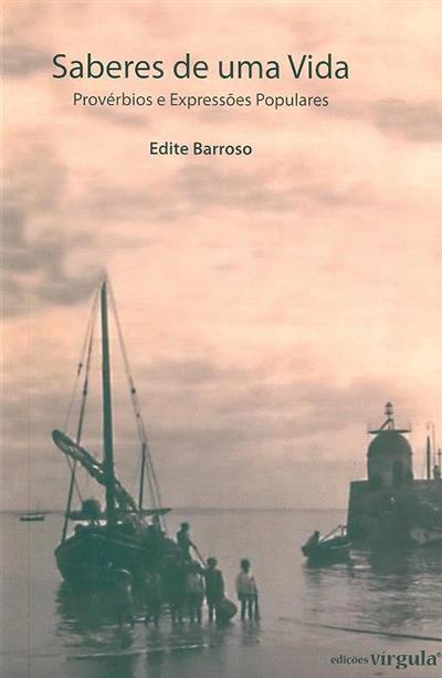 Saberes de uma vida (Edite Barroso)