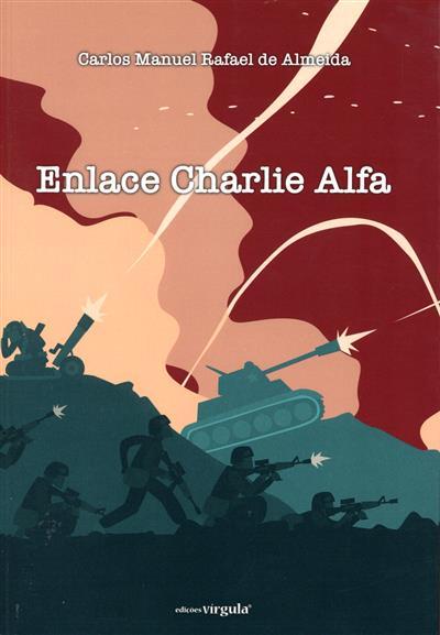 Enlace Charlie Alfa (Carlos Manuel Rafael de Almeida)