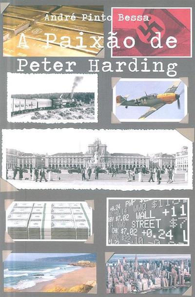 A paixão de Peter Harding (André Pinto Bessa)