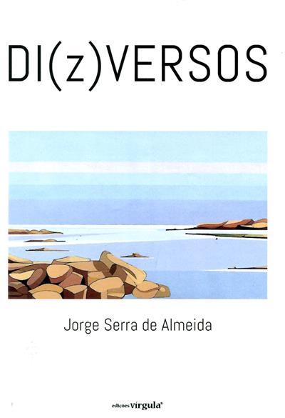 Di(z)versos (Jorge Serra de Almeida)