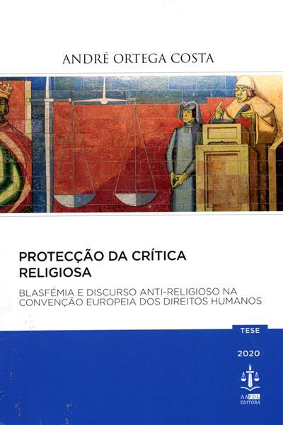 Protecção da crítica religiosa (André Ortega Costa)