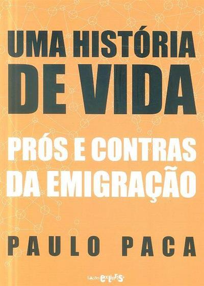 Uma história de vida (Paulo Paca)